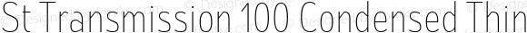 St Transmission 100 Condensed Thin