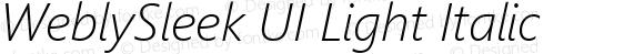 WeblySleek UI Light Italic