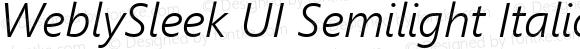 WeblySleek UI Semilight Italic