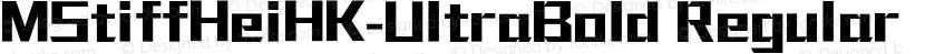 MStiffHeiHK-UltraBold Regular Preview Image