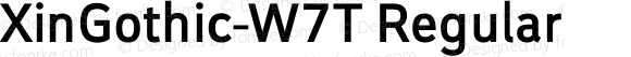 XinGothic-W7T Regular Version 1.000;PS 1;hotconv 1.0.70;makeotf.lib2.5.558255