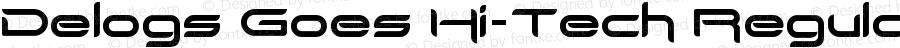 Delogs Goes Hi-Tech Regular Version 1.00 March 16, 2016, initial release