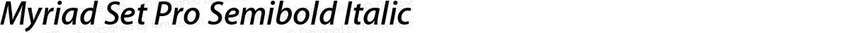 Myriad Set Pro Semibold Italic