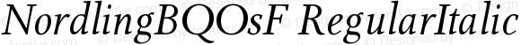 NordlingBQOsF RegularItalic Version 001.001