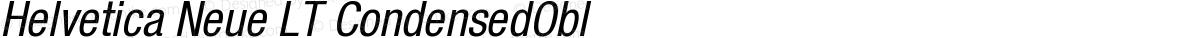 Helvetica Neue LT CondensedObl