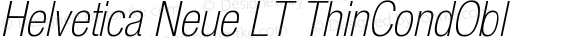 Helvetica Neue LT ThinCondObl
