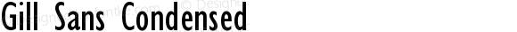 Gill Sans Condensed