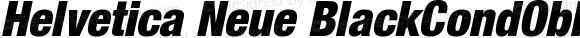 Helvetica Neue BlackCondObl