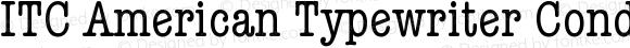 ITC American Typewriter CondA Version 001.001