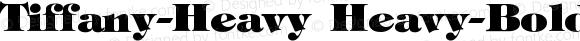 Tiffany-Heavy Heavy-Bold Version 001.000