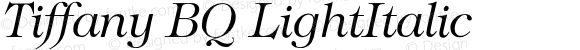 Tiffany BQ LightItalic Version 001.000
