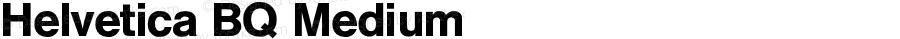Helvetica BQ Medium Version 001.000
