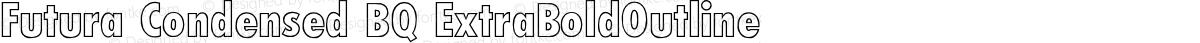 Futura Condensed BQ ExtraBoldOutline