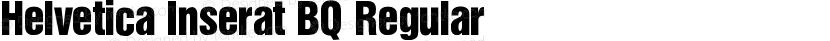 Helvetica Inserat BQ Regular Preview Image