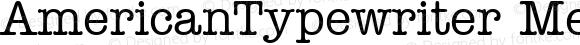 AmericanTypewriter Medium Macromedia Fontographer 4.1 1/11/98
