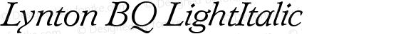 Lynton BQ LightItalic Version 001.000