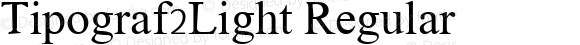 Tipograf2Light Regular