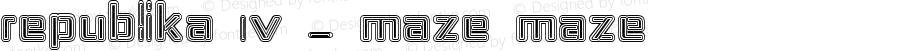 Republika IV - Maze Maze Version 001.000
