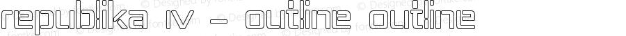 Republika IV - Outline Outline Version 001.000