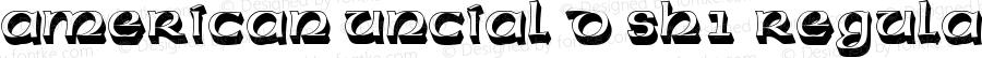 American Uncial D Sh1 Regular Version 001.005