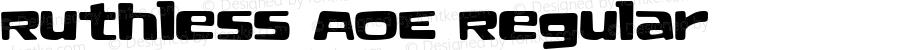 Ruthless AOE Regular Macromedia Fontographer 4.1.2 11/26/02