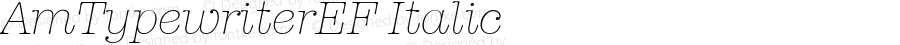 AmTypewriterEF Italic Version 1.00