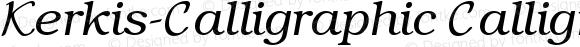 Kerkis-Calligraphic Calligraphic Version 001.000