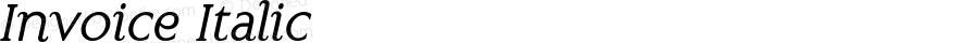 Invoice Italic Macromedia Fontographer 4.1.3 4/17/02