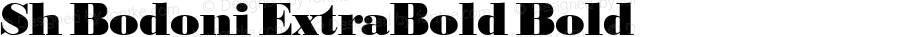Sh Bodoni ExtraBold Bold 001.001