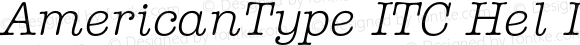 AmericanType ITC Hel Italic Version 1.101;PS 001.001;Core 1.0.38