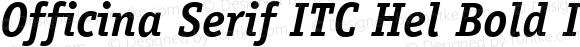 Officina Serif ITC Hel Bold Italic Version 2.001 2004