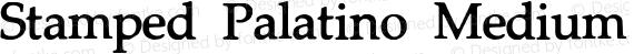 Stamped Palatino Medium preview image
