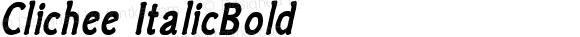 Clichee ItalicBold