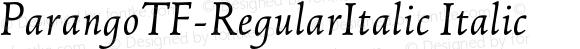 ParangoTF-RegularItalic Italic 004.301
