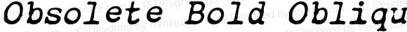 Obsolete Bold Oblique