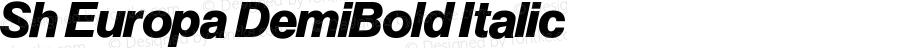 Sh Europa DemiBold Italic Version 001.001