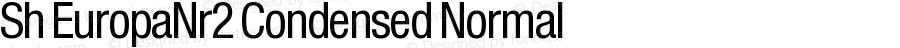 Sh EuropaNr2 Condensed Normal Version 001.001