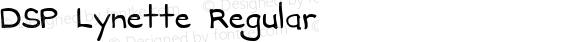 DSP Lynette Regular Macromedia Fontographer 4.1 1/23/2007