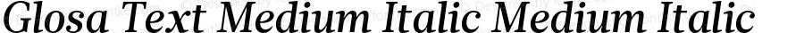 Glosa Text Medium Italic Medium Italic Version 1.0