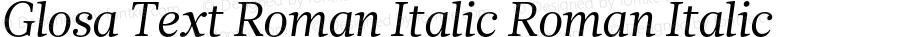Glosa Text Roman Italic Roman Italic Version 1.0