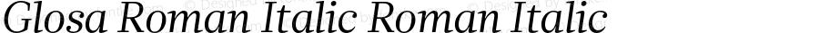Glosa Roman Italic Roman Italic Version 1.0