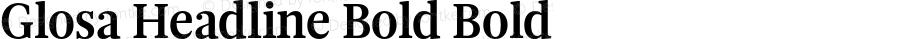 Glosa Headline Bold Bold Version 1.0
