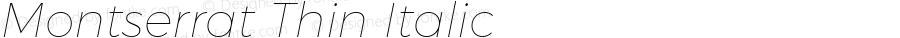 Montserrat Thin Italic