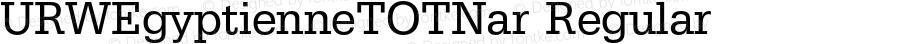 URWEgyptienneTOTNar Regular Version 1.000;PS 1.05;Core 1.0.35
