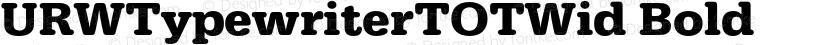 URWTypewriterTOTWid Bold Preview Image