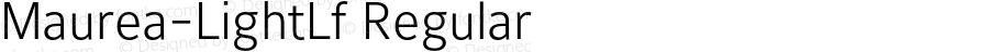 Maurea-LightLf Regular Version 1.000;PS 1.00;hotconv 1.0.38