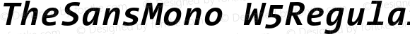 TheSansMono W5Regular Bold Italic Version 3.009