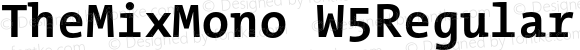 TheMixMono W5Regular Bold Version 3.008