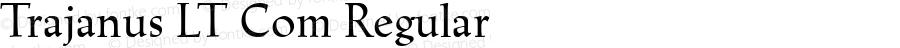 Trajanus LT Com Regular Version 2.01