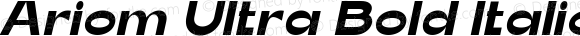 Ariom Ultra Bold Italic